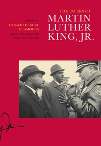 The Papers of Martin Luther King, Jr., Volume VII by Martin Luther King Jr., Clayborne Carson, Tenisha Hart Armstrong