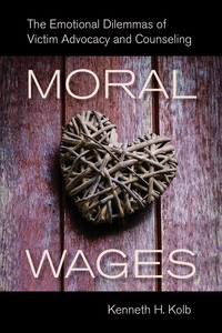 Moral Wages by Kenneth H. Kolb
