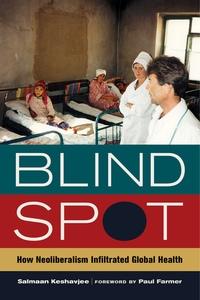 Blind Spot by Salmaan Keshavjee