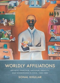 Worldly Affiliations by Sonal Khullar