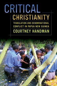 Critical Christianity by Courtney Handman