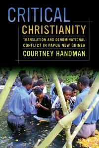 Critical Christianity by Courtney Handman