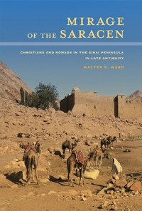 Mirage of the Saracen by Walter D. Ward