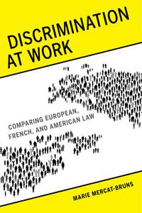 Discrimination at Work by Marie Mercat-Bruns