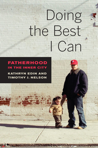 Doing the Best I Can by Kathryn Edin, Timothy J. Nelson