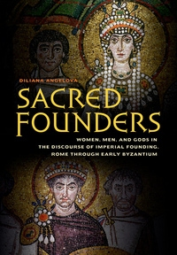 Sacred Founders by Diliana N. Angelova