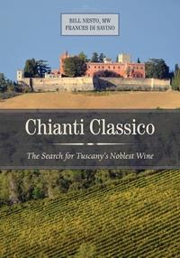 Chianti Classico by Bill Nesto, Frances Di Savino
