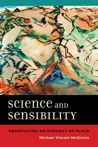 Science and Sensibility by Michael Vincent McGinnis