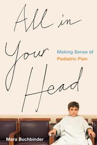 All in Your Head by Mara Buchbinder