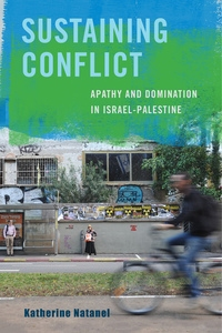 Sustaining Conflict by Katherine Natanel