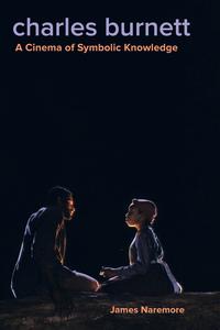 Charles Burnett by James Naremore