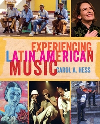 Experiencing Latin American Music by Carol A. Hess