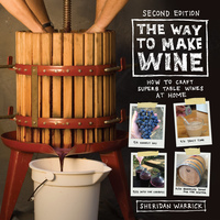 The Way to Make Wine by Sheridan Warrick