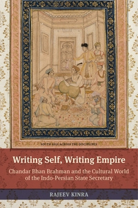 Writing Self, Writing Empire by Rajeev Kinra