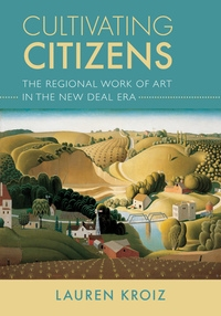 Cultivating Citizens by Lauren Kroiz