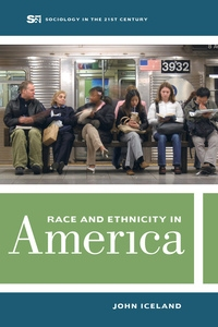Race and Ethnicity in America John Iceland
