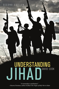 Understanding Jihad by David Cook