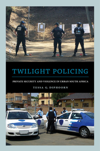 Twilight Policing by Tessa G. Diphoorn