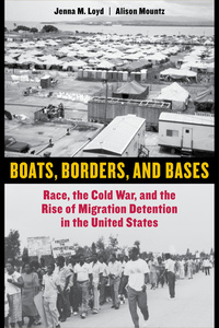 Boats, Borders, and Bases by Jenna M. Loyd, Alison Mountz