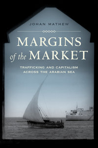 Margins of the Market by Johan Mathew