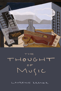 The Thought of Music by Lawrence Kramer
