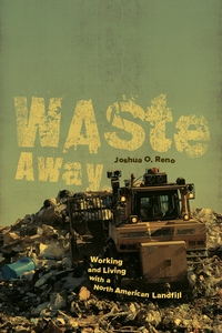 Waste Away by Joshua O. Reno