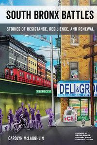 South Bronx Battles by Carolyn McLaughlin