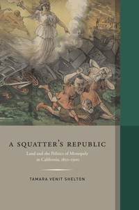 Squatter's Republic by Tamara Venit Shelton