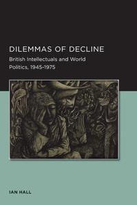 Dilemmas of Decline by Ian Hall