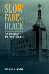 Slow Fade to Black by Richard B. Jewell