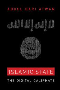 Islamic State by Abdel Bari Atwan