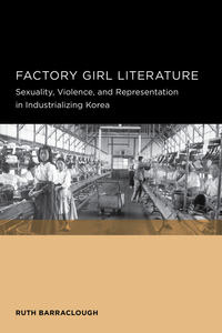Factory Girl Literature by Ruth Barraclough