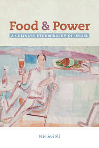 Food and Power by Nir Avieli