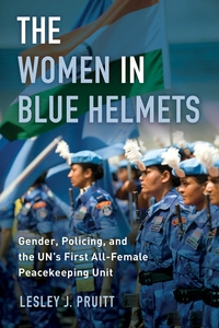 The Women in Blue Helmets by Lesley J. Pruitt