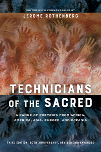 Technicians of the Sacred, Third Edition by Jerome Rothenberg