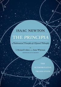 The Principia: The Authoritative Translation by Isaac Newton
