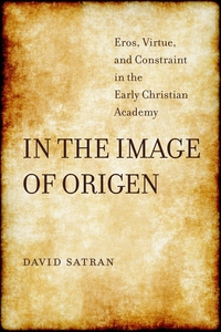 In the Image of Origen by David Satran