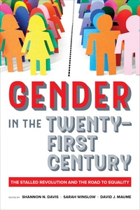 Gender in the Twenty-First Century Edited by Shannon N. Davis