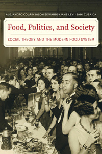 Food, Politics, and Society by Alejandro Colas
