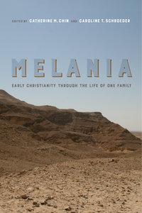 Melania by Catherine M. Chin, Caroline T. Schroeder