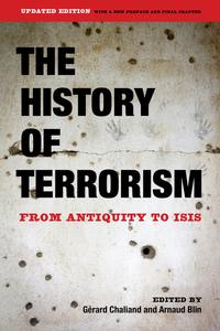 The History of Terrorism by Gérard Chaliand, Arnaud Blin