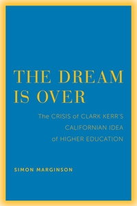 The Dream Is Over by Simon Marginson