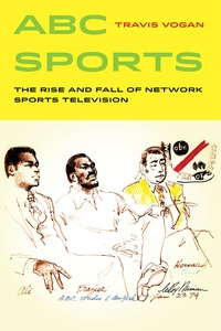 ABC Sports by Travis Vogan