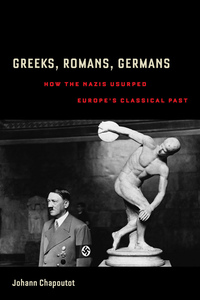 Greeks, Romans, Germans by Johann Chapoutot