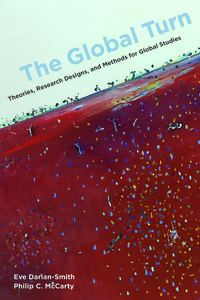 The Global Turn by Eve Darian-Smith, Philip C. McCarty