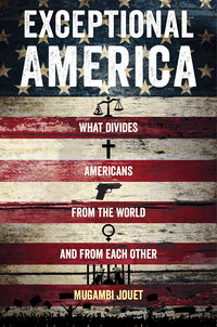 Exceptional America by Mugambi Jouet