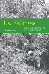 Us, Relatives by Nurit Bird-David