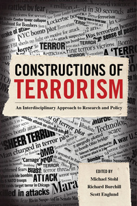 Constructions of Terrorism by Michael Stohl, Richard Burchill, Scott Howard Englund