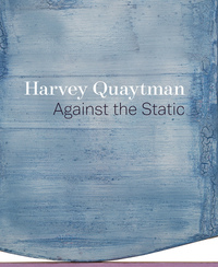Harvey Quaytman Edited by Apsara DiQuinzio
