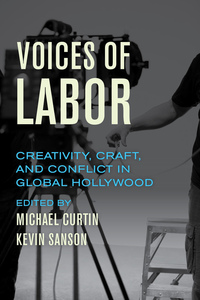 Voices of Labor by Michael Curtin, Kevin Sanson